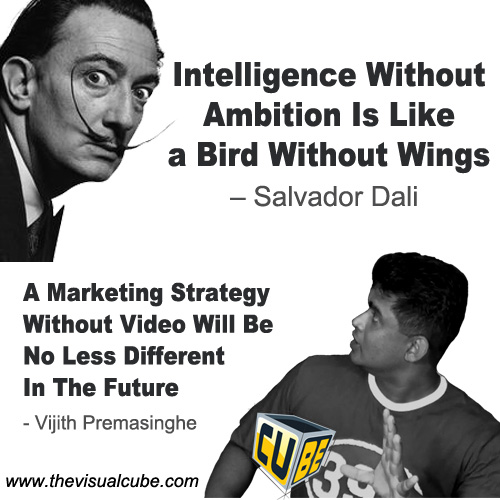 The Visual Cube Vijith Premasinghe Video Marketing Quotes 2017 02